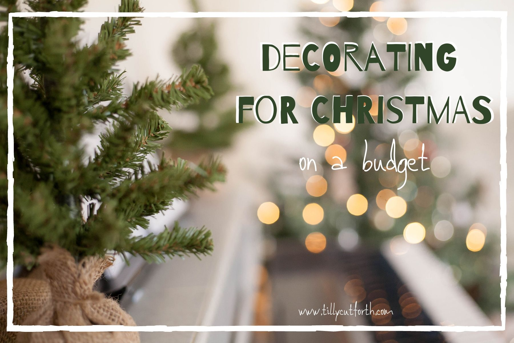 Christmas Decorations on a Budget